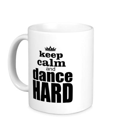 Керамическая кружка Keep Calm & Dance Hard