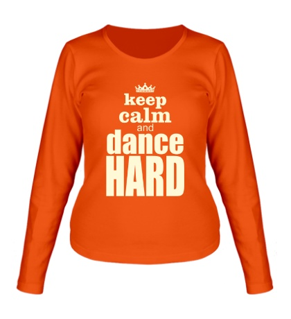Женский лонгслив Keep Calm & Dance Hard Glow