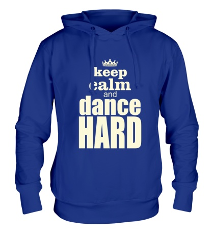 Толстовка с капюшоном Keep Calm & Dance Hard Glow