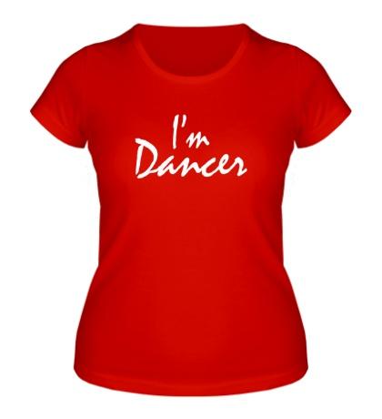 Женская футболка Im dancer