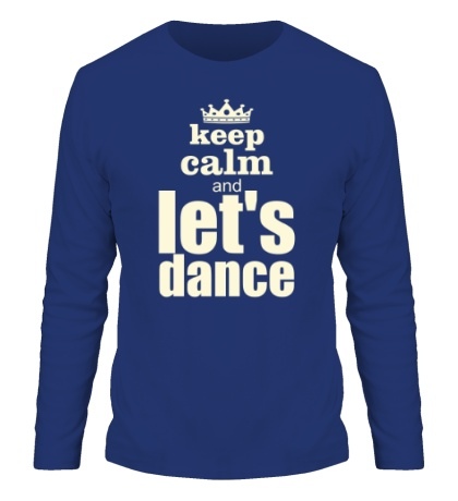 Мужской лонгслив Keep Calm & Lets Dance Glow