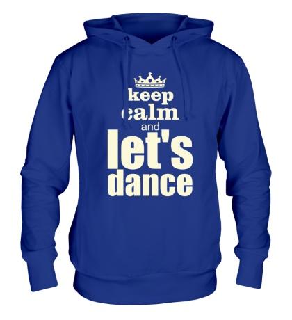 Толстовка с капюшоном Keep Calm & Lets Dance Glow