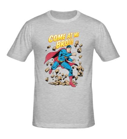 Мужская футболка Superman: Come at me bro