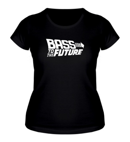 Женская футболка Bass to the Future