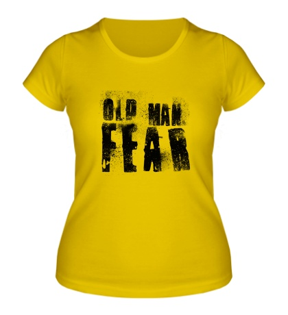 Женская футболка Old Man Fear