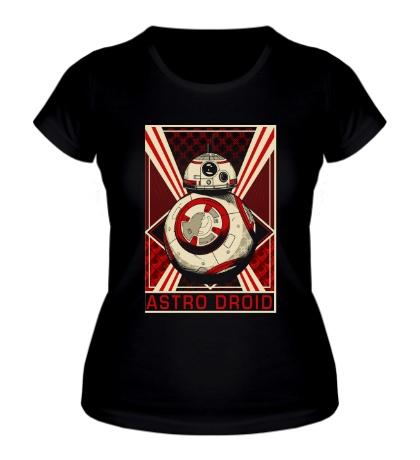 Женская футболка Astro Droid Poster