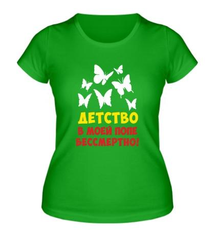 Женская футболка Детство бессмертно