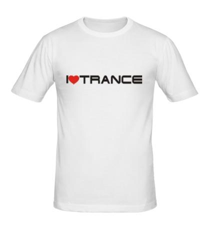 Мужская футболка I love trance