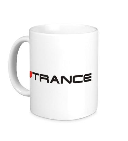 Керамическая кружка I love trance