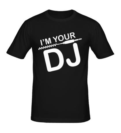 Мужская футболка Im your DJ