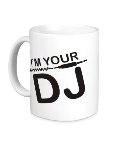 Керамическая кружка Im your DJ