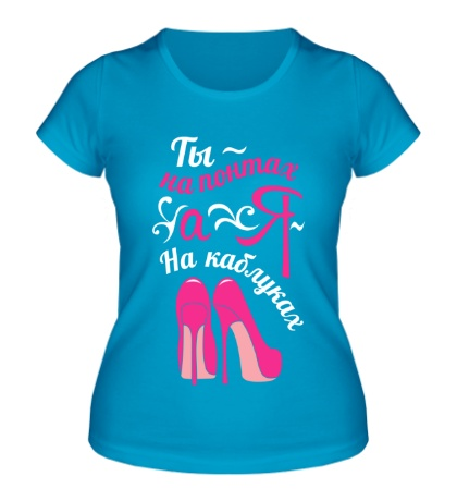 Женская футболка Я на каблуках