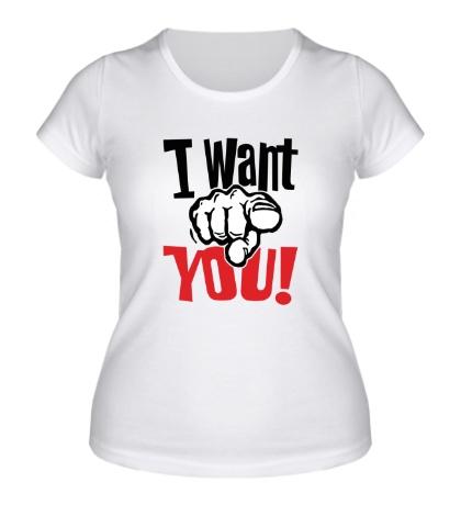 Женская футболка I want you!