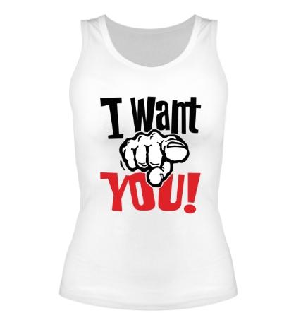 Женская майка I want you!