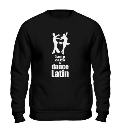 Свитшот Keep calm & dance latin