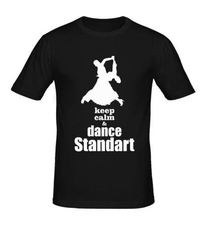 Мужская футболка Keep Calm & Dance Standart