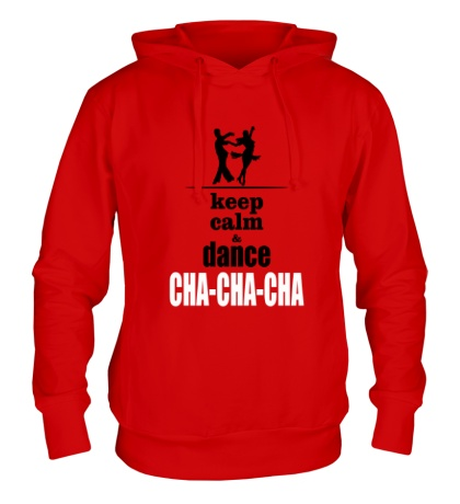 Толстовка с капюшоном Keep Calm & Cha-Cha-Cha