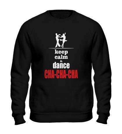 Свитшот Keep Calm & Cha-Cha-Cha