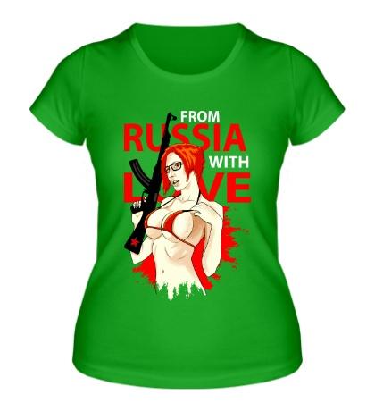 Женская футболка Из России с любовью