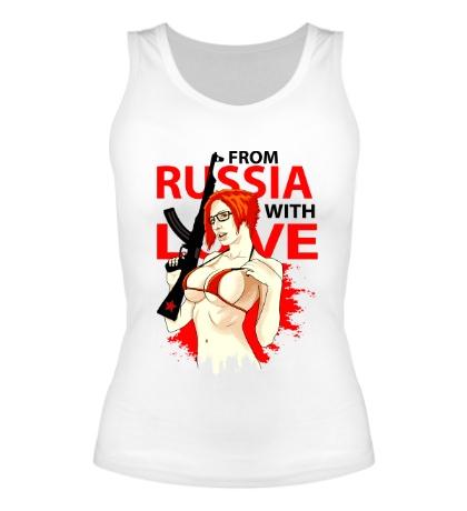 Женская майка Из России с любовью