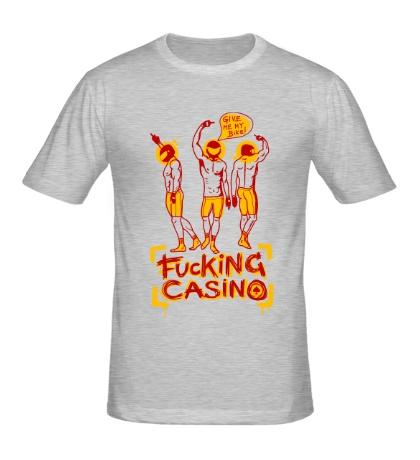 Мужская футболка Fuсking casino