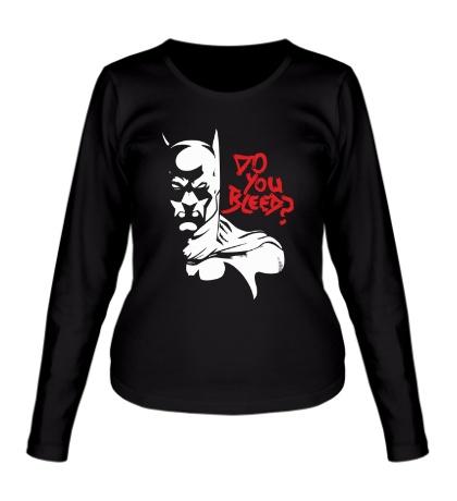 Женский лонгслив Batman: Do you bleed?