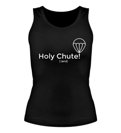 Женская майка Holy Chute!