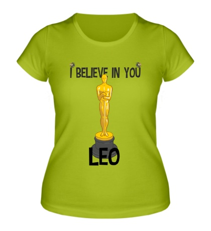 Женская футболка Belive in you Leo