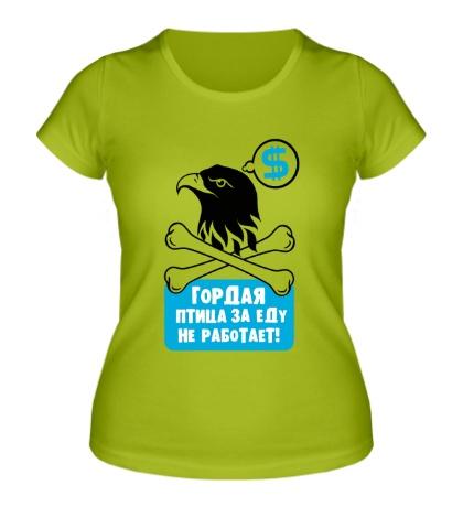 Женская футболка Гордая птица