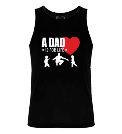 Мужская майка A Dad is for life