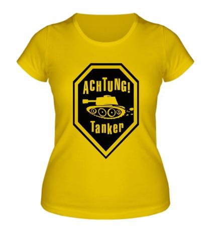Женская футболка Ahctung Tanker