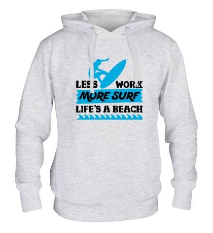 Толстовка с капюшоном Less Work, More Surf