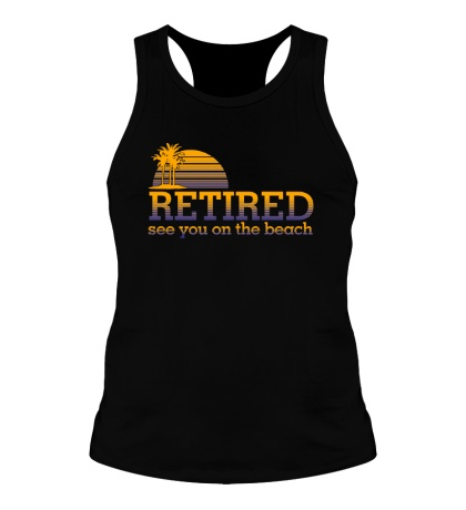 Мужская борцовка RETIRED, see you on the beach