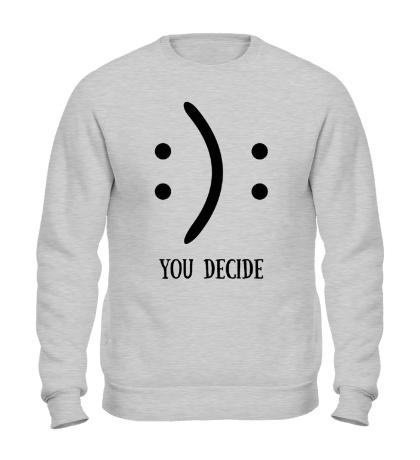 Свитшот You Decide