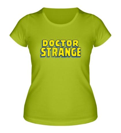 Женская футболка Dr. Strange Logo