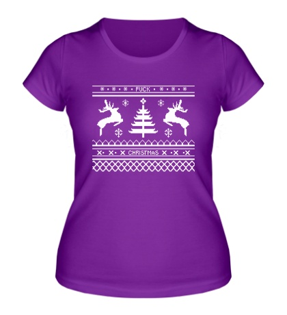 Женская футболка Fuck Christmas