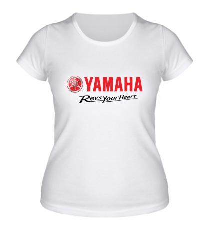 Женская футболка Yamaha: Revs your heart
