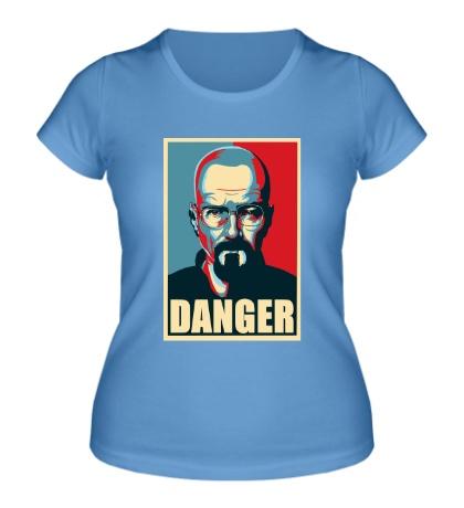 Женская футболка Danger Heisenberg