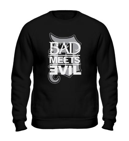 Свитшот Bad Meets Evil