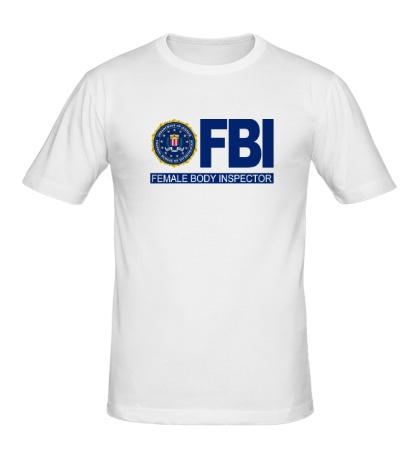 Мужская футболка FBI Female Body Inspector