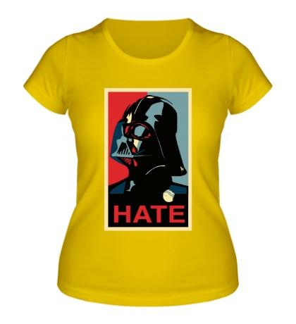 Женская футболка Darth Vader: Hate Art