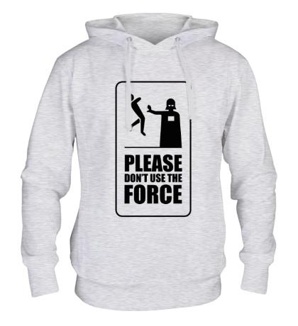 Толстовка с капюшоном Dont use the Force