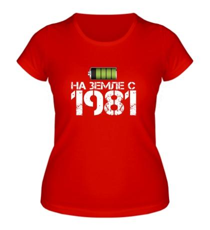 Женская футболка На земле с 1981