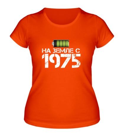 Женская футболка На земле с 1975