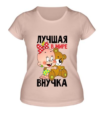 Женская футболка Лучшая в мире внучка