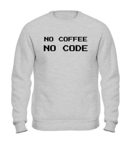 Свитшот No Coffe, No Code