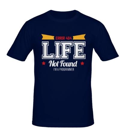 Мужская футболка 404: Life not Found