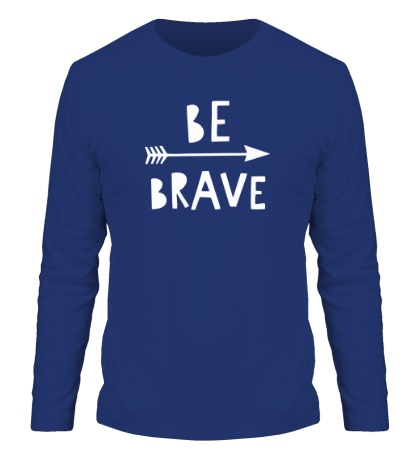 Мужской лонгслив Be brave