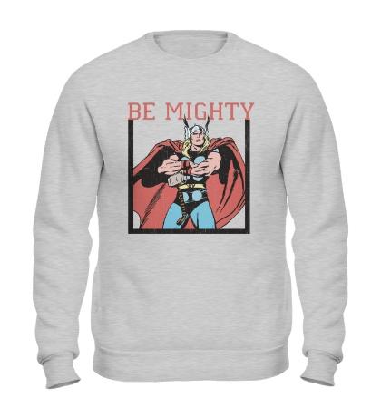 Свитшот Thor: Be Mighty
