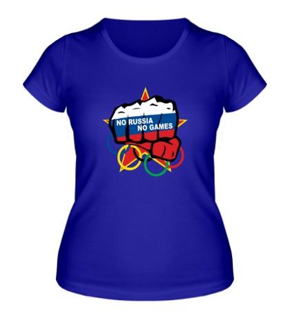 Женская футболка No Russia, no games